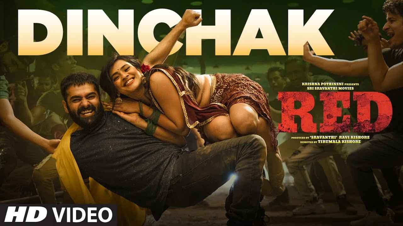 Dinchak Song Lyrics Red Movie